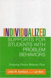 Cover of: Individualized Supports for Students with Problem Behaviors: Designing Positive Behavior Plans (Guilford School Practitioner Series)