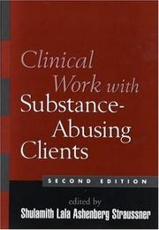 Cover of: Clinical Work with Substance-Abusing Clients, Second Edition (Guilford Substance Abuse Series)