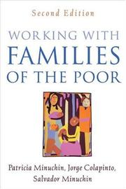 Cover of: Working with Families of the Poor, Second Edition (Guilford Family Therapy Series) | Patricia Minuchin