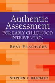 Cover of: Authentic Assessment for Early Childhood Intervention | Stephen J. Bagnato