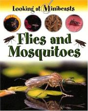Cover of: Flies and Mosquitoes (Looking at Minibeasts)