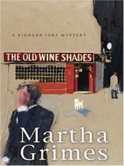 Cover of: The Old Wine Shades | Martha Grimes