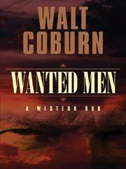Cover of: Wanted men | Walt Coburn
