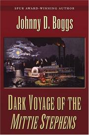 Cover of: Dark voyage of the Mittie Stephens | Johnny D. Boggs