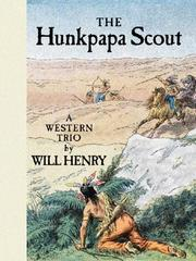 Cover of: The Hunkpapa scout: a western trio