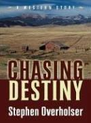 Cover of: Chasing destiny