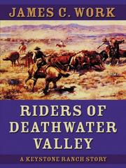 Cover of: Riders of Deathwater Valley | James C. Work