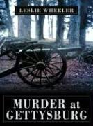 Cover of: Murder at Gettysburg | Wheeler, Leslie