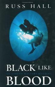 Cover of: Black like blood | Russ Hall