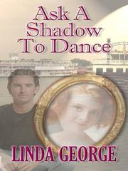Cover of: Ask a shadow to dance
