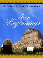 Cover of: New beginnings | Sharon Lee Thomas