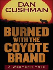 Cover of: Burned With the Coyote Brand