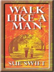 Cover of: Walk like a man | Sue Swift