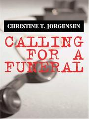 Cover of: Calling for a Funeral | Christine T. Jorgensen