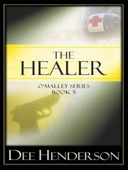 The Healer (The O'Malley Series #5) by Dee Henderson