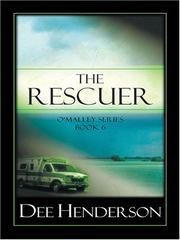 Cover of: The Rescuer (The O'Malley Series #6)