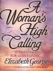 Cover of: A Woman's High Calling [sound recording]