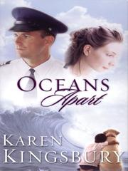 Cover of: Oceans apart | Karen Kingsbury