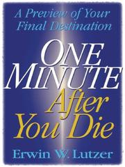 Cover of: One minute after you die | Erwin W. Lutzer