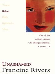 Cover of: Unashamed (Lineage of Grace) | Francine Rivers