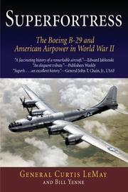 Cover of: Superfortress: The Boeing B-29 and American Airpower in World War II