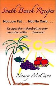 Cover of: South beach recipes, not low fat, not no carb | Nancy McCune
