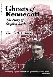 Cover of: Ghosts of Kennecott