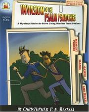 Cover of: Invasion of the Psalm Psnatchers: Ages 8-12