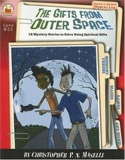 Cover of: The Gifts from Outer Space: Ages 8-12