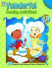 Cover of: Yumderful Cooking Activities (Explore 24) | Kim Carlson