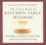 Cover of: The Little Book of Kitchen Table Wisdom | Rachel Naomi Remen