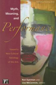Cover of: Myth, Meaning, and Performance | Ron Eyerman