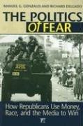 Cover of: The politics of fear