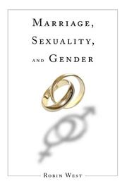 Cover of: Marriage, Sexuality, and Gender (Initiations: Sex and Gender in Contemporary Perspective) (Initiations: Sex and Gender in Contemporary Perspective)