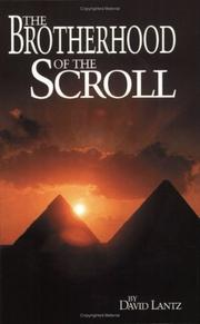 Cover of: The Brotherhood Of The Scroll | David L. Lantz