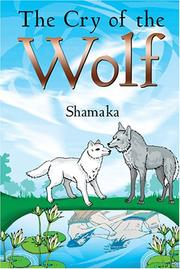 Cover of: The Cry of the Wolf | Shamaka