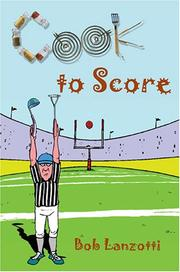 Cover of: Cook to Score | Bob Lanzotti