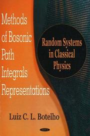 Methods of bosonic path integrals representations