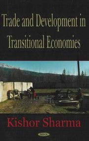 Cover of: Trade and development in transitional economics