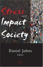 Cover of: Stress and its impact on society |