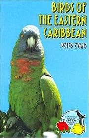 Cover of: Birds of the Eastern Caribbean