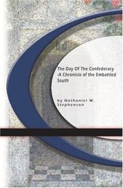 The day of the confederacy by Nathaniel W. Stephenson
