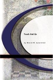 Cover of: Touch And Go | D. H. Lawrence