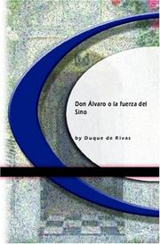 Cover of: Don Álvaro o la fuerza del Sino