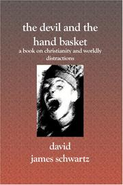 Cover of: The Devil And The Hand Basket | David James Schwartz