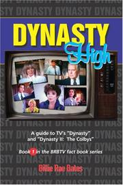 "Cover of: Dynasty High: A guide to TV's ""Dynasty"""