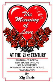 The Meaning of Love at the 21st Century