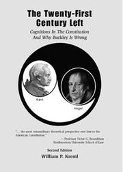 Cover of: The Twenty-First Century Left: Cognitions in the Constitution And Why Buckley Is Wrong