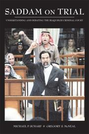 Cover of: Saddam on Trial: Understanding and Debating the Iraqi High Tribunal