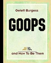 Cover of: Goops and How To Be Them (1900) | Gelett Burgess